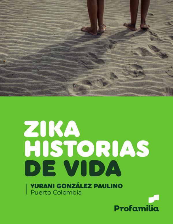 Historias de vida ZIKA Puerto Colombia