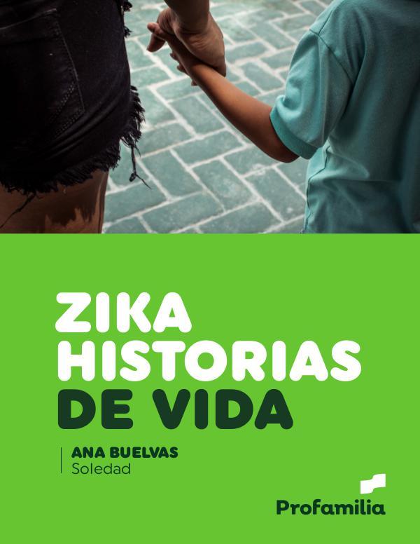 Historias de vida ZIKA Soledad