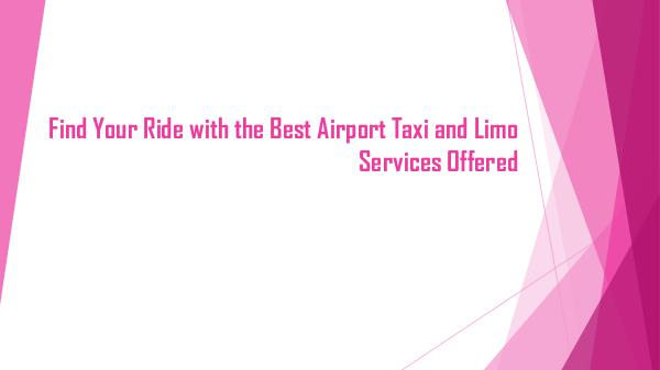 Prestige Airport Cars Best Airport Taxi and Limo