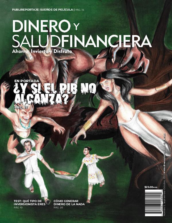 Dinero y Salud Financiera Año 1 Número 5 Revista Dinero y Salud Financiera No.5 (DIGITAL)
