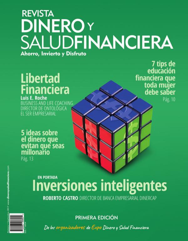 Dinero y Salud Financiera Año 1 Número 1 Revista Dinero y Salud financiera Año 1 No. 1