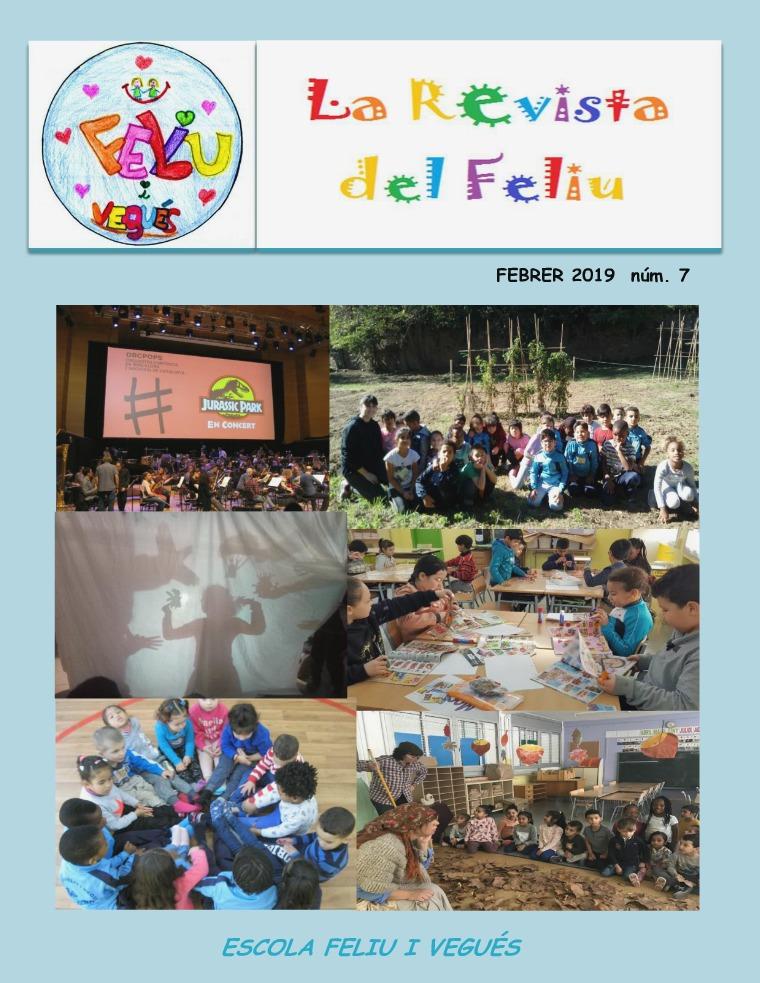 Revista nº7 de l'escola Feliu i Vegués Febrer 2019