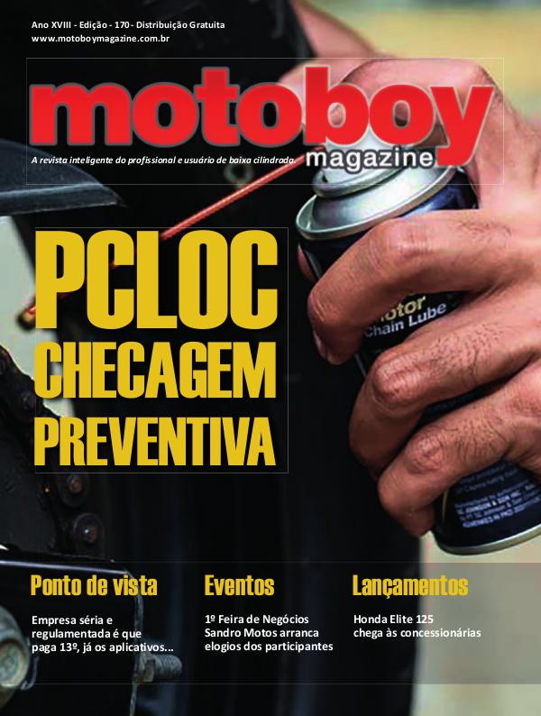 Motoboy Magazine edição 170 Motoboy Magazine Edição 170 - Dezembro de 2018