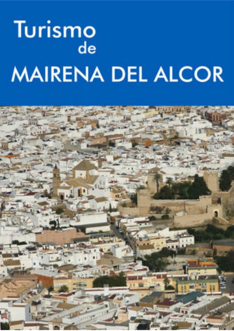 PLANO TURÍSTICO Mairena del Alcor PLANO TURÍSTICO Mairena del Alcor