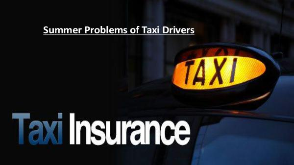 Summer Problems of Taxi Drivers Summer Problems of Taxi Drivers