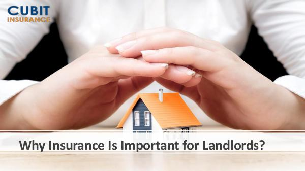 Why Insurance Is Important for Landlords
