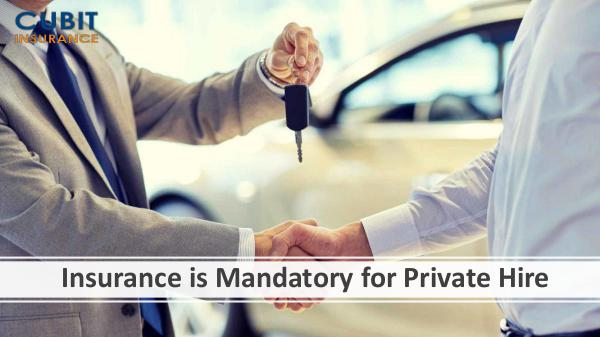 Insurance is Mandatory for Private Hire