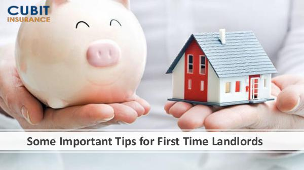 Some Important Tips for First Time Landlords
