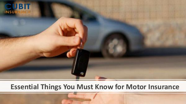 Essential Things You Must Know for Motor Insurance
