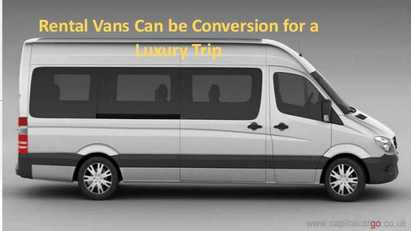 Rental Vans Can be Conversion for a Luxury Trip Rental Vans Can be Conversion for a Luxury Trip