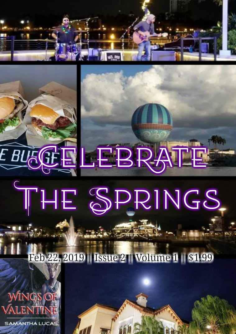 Celebrate The Springs Issue 2 Volume 1