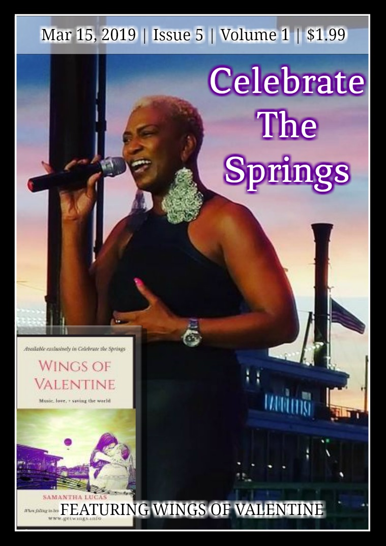 Celebrate The Springs Issue 5 Volume 1