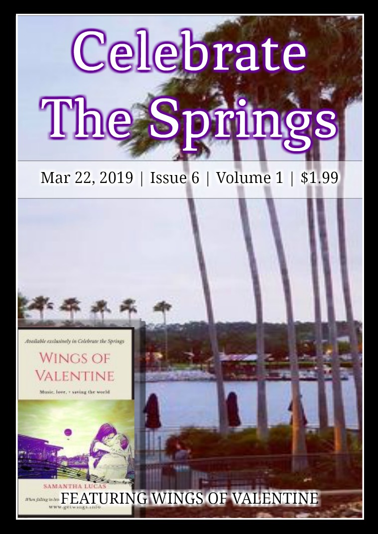 Celebrate The Springs Issue 6 Volume 1