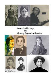 Armenian Heritage and Memory Beyond the Borders
