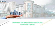 Importance And Merits of Insurance For Your Commercial Property