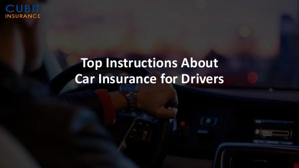 Top Instructions About Car Insurance for Drivers Top Instructions About Car Insurance for Drivers