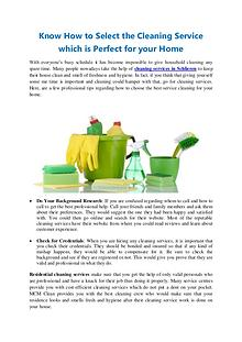 Know How to Select the Cleaning Service which is Perfect for your Hom