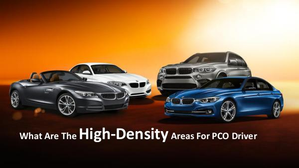 What Are The High-Density Areas For PCO Driver