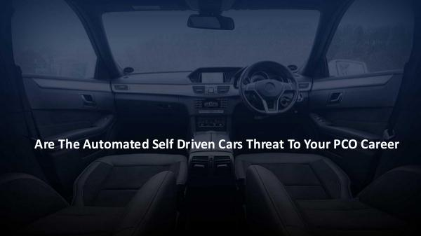 Are The Automated Self Driven Cars Threat To Your