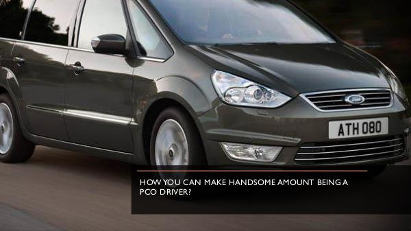 How can you protect yourself as a PCO car driver? How You Can Make Handsome Amount Being A Pco Drive