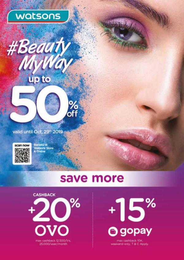 WATSONS Mailer Beauty My Way October 2019 E-Catalog Beauty My Way_2 Oct-29 Oct_2019