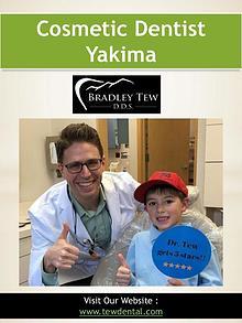 Cosmetic Dentist Yakima | 509728932 | tewdental.com