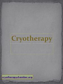 What is Cryotherapy? Benefits of Cryotherapy