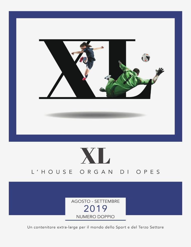 XL, l'house organ di OPES anno 1, n°7, numero doppio agosto | settembre 2019