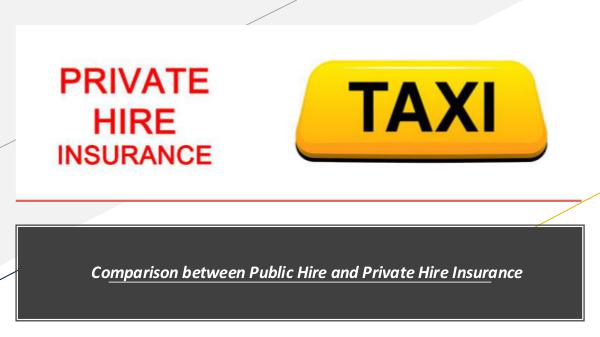 Why there is a need for a Taxi Insurance Policy? Comparison between Public Hire and Private Hire In