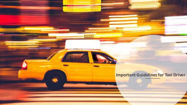 Important Guidelines for Taxi Driver