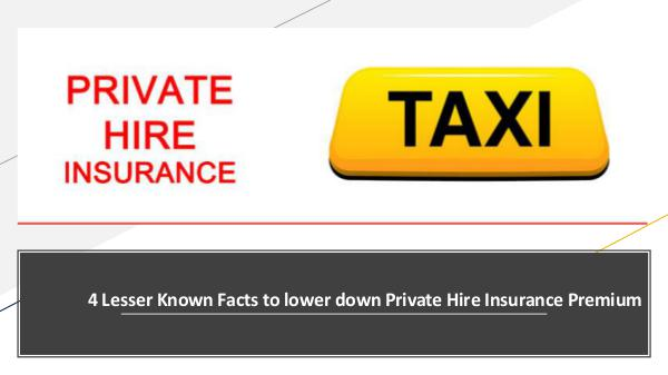 Why there is a need for a Taxi Insurance Policy? 4 Lesser Known Facts to lower down Private Hire In