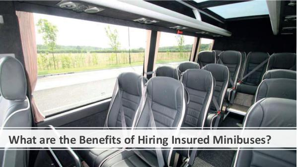 What are the Benefits of Hiring Insured Minibuses