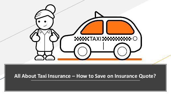 All About Taxi Insurance – How to Save on Insuranc