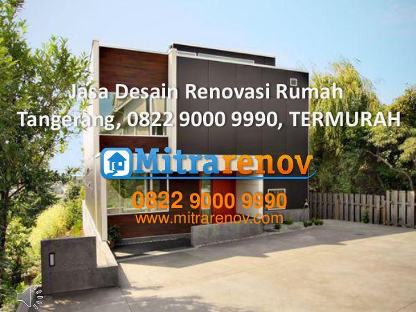 Jasa Bangun Rumah Tingkat Tangerang, 0822 9000 9990, TERMURAH Jasa Desain Rumah , 0822 9000 9990, TERMURAH