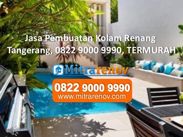 Jasa Bangun Rumah Tingkat Tangerang, 0822 9000 9990, TERMURAH Kontraktor Kolam Renang , 0822 9000 9990, TERMURAH