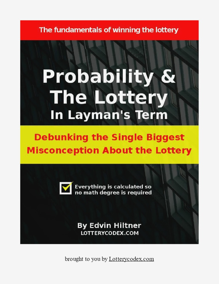 Probability and the Lottery in Layman's Term probability-and-the-lottery