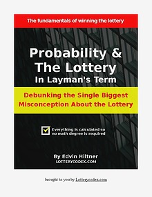 Probability and the Lottery in Layman's Term