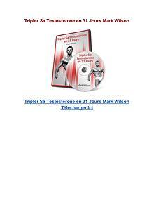 Tripler Sa Testostérone en 31 Jours Mark Wilson