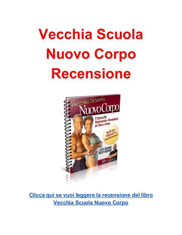 Vecchia Scuola  Nuovo Corpo  Recensione Vecchia Scuola Nuovo Corpo Recensione pdf