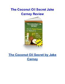 The Coconut Oil Secret Jake Carney review