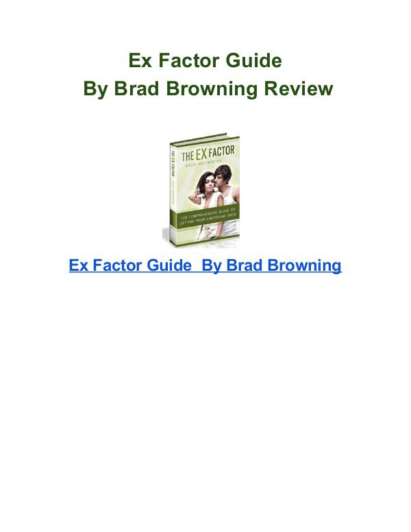 Ex Factor Guide Brad Browning pdf download Ex Factor Guide Brad Browning Review