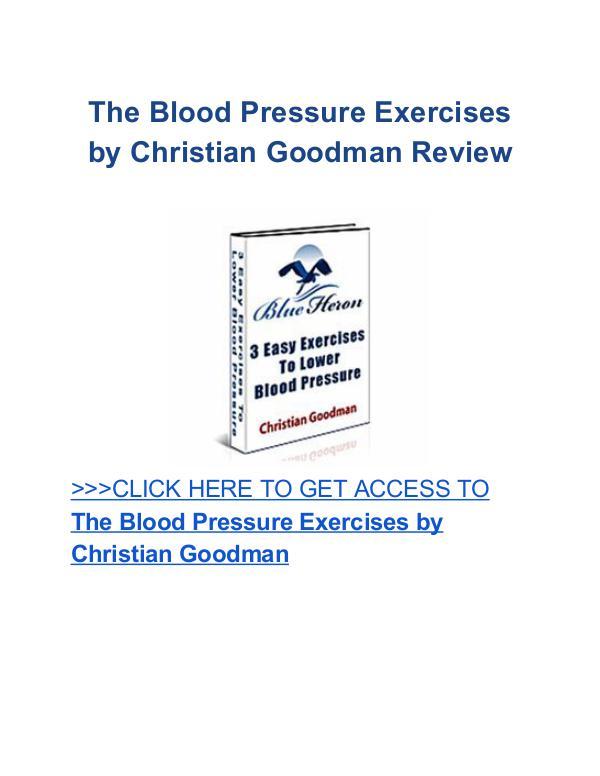 Blood Pressure Exercises Christian Goodman review The Blood Pressure Exercises Christian Goodman