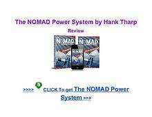 Hank Tharp The NOMAD Power System