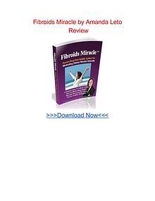 Fibroids Miracle Amanda Leto