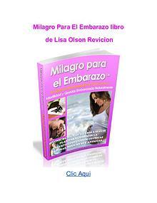 Lisa Olson Milagro Para El Embarazo libro pdf