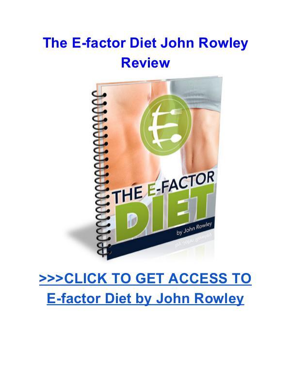 The E-factor Diet John Rowley review The E-factor Diet John Rowley Review