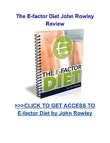 The E-factor Diet John Rowley review