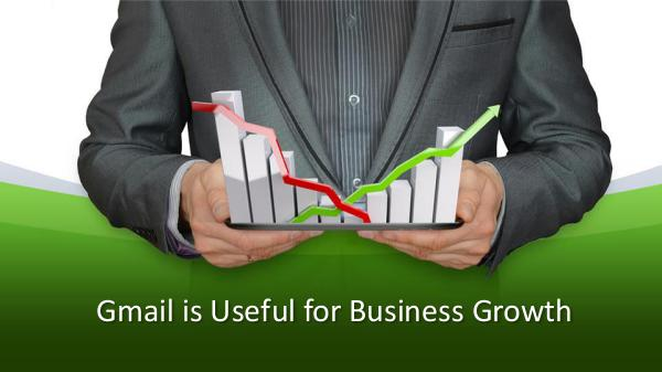 Gmail is Useful for Business Growth Gmail is Useful for Business Growth