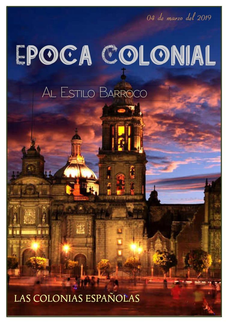 los colonias españolas ( al estilo barroco) Epoca colonial