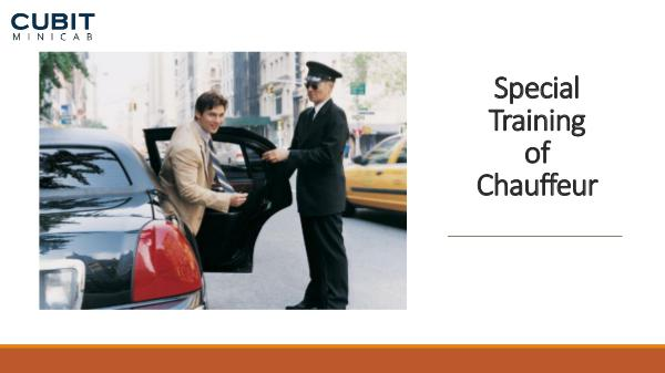 Special Training of Chauffeur Special Training of Chauffeur
